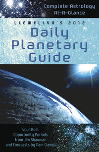 Llewellyn's 2012 Daily Planetary Guide