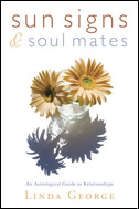Sun Signs & Soul Mates, by Linda George