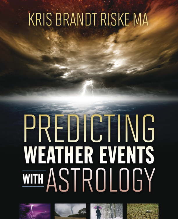 Predicting Weather Events with Astrology--Coming this fall from Llewellyn!