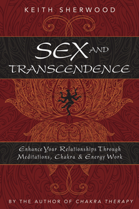 Sex and Transcendence, by Keith Sherwood