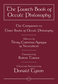 The Fourth Book of Occult Philosophy, by Donald Tyson