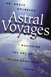Astral Voyages, by Bruce Goldberg