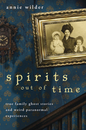 Spirits Out of Time, by Annie Wilder