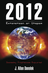 2012: Extinction or Utopia