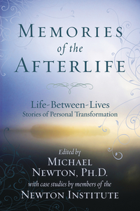 Memories of the Afterlife, by Michael Newton
