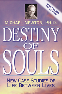 Destiny of Souls, by Michael Newton