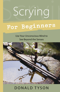Scrying for Beginners, by Donald Tyson