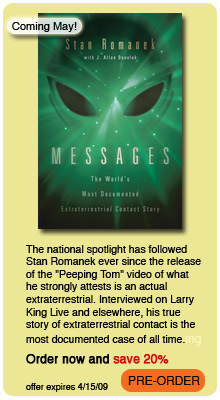 Save 20% off when you pre-order Stan Romanek's Messages before 04/15/09!