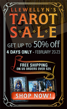 Save up to 50% on hundreds of Tarot Decks, Kits, Books, and More During Llewellyn's 4-Day Tarot Sale! Shop Now!