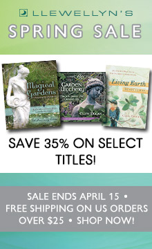 Save 35% During Llewellyn's Spring Sale! Free Shipping on U.S. Orders Over $25! Shop Now!