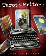 Tarot for Writers, by Corrine Kenner
