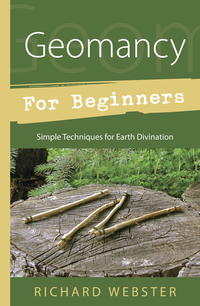 Geomancy for Beginners, by Richard Webster