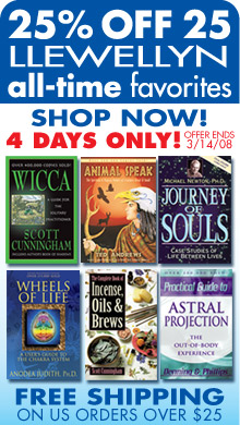 Llewellyn's Best Sellers Sale - Save 25% on Llewellyn All-Time Favorites - Four Days Only - Offer Expires 03/14/08
