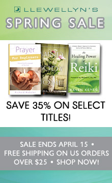 Save 35% on Select Titles During Llewellyn's Spring Sale! Free Shipping on U.S. Orders Over $25! Shop Now!