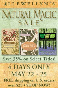 Save 35% on Select Titles During Llewellyn's Natural Magic Sale,  May 22-25! Free Shipping on U.S. Orders Over $25! Shop Now!