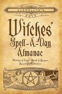 Llewellyn's 2010 Witches' Spell a Day Almanac