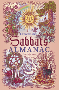 Llewellyn's Sabbats Almanac: Samhain 2010 Through Mabon 2011