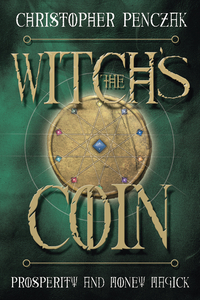 The Witch's Coin, by Christopher Penczak