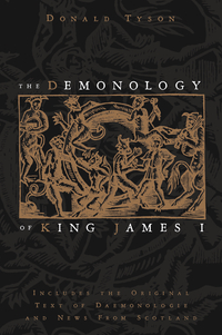 The Demonology of King James I, by Donald Tyson