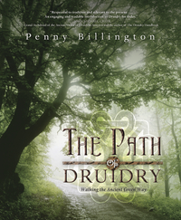 The Path of Druidry, by Penny Billington
