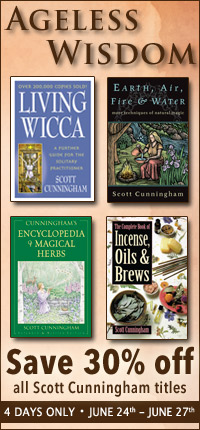 Ageless Wisdom - For a limited time save 30% off all timeless classics written by Scott Cunningham. Offer valid June 24th through June 27th, 2009.