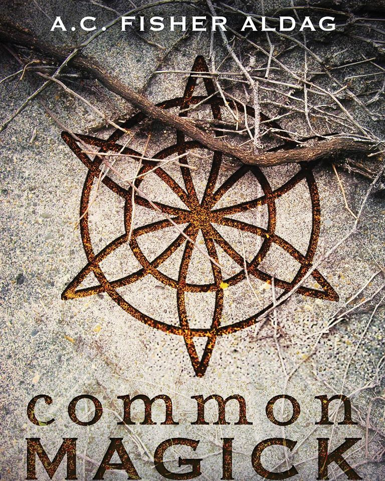 Common Magick, by A.C. Fisher Aldag