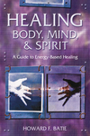 Healing Body, Mind & Spirit