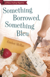 Something Borrowed, Something Bleu