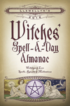 Llewellyn's 2016 Witches' Spell-A-Day Almanac