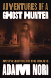 Adventures of a Ghost Hunter