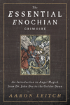 The Essential Enochian Grimoire