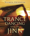 Trance Dancing with the Jinn