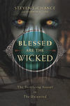Blessed Are the Wicked