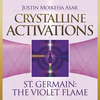 Crystalline Activations: St. Germain CD