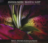 Ananda Nidra: Blissful Sleep