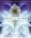 Betwixt and Between