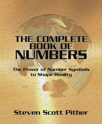 The Complete Book of Numbers, by Steven Scott Pither