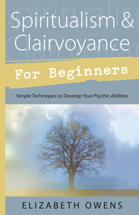Spiritualism & Clairvoyance for Beginners