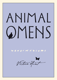 Animal Omens, by Victoria Hunt