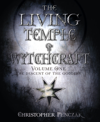 The Living Temple of Witchcraft Volume One