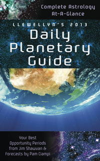 Llewellyn's 2013 Daily Planetary Guide