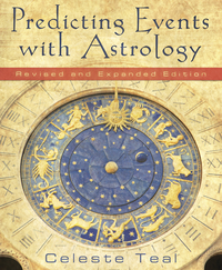 Predicting Events with Astrology, by Celeste Teal