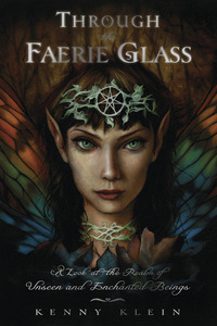 Through the Faerie Glass, by Kenny Klein