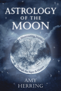Astrology of the Moon, by Amy Herring