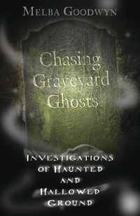 Chasing Graveyard Ghosts