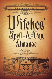 Llewellyn's 2014 Witches' Spell-A-Day Almanac