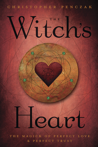 The Witch's Heart, by Christopher Penczak