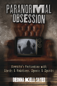 Paranormal Obsession, by Deonna Kelli Sayed
