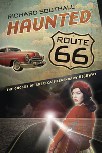 Haunted Route 66, by Richard Southall