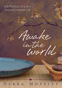 Awake in the World, by Debra Moffitt